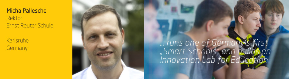 "… runs one of Germany's first  ""Smart Schools"" and builds an  Innovation Lab for Education"